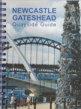 Newcastle Gateshead Quayside Guide